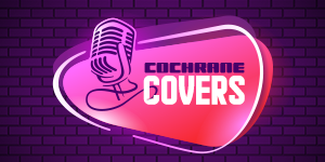 Cochrane Covers