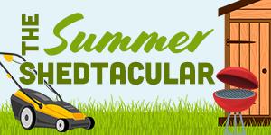 Summer Shedtacular