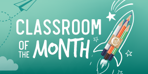 Classroom of the Month