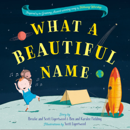 Hillsong's newest children's book, What a Beautiful Name