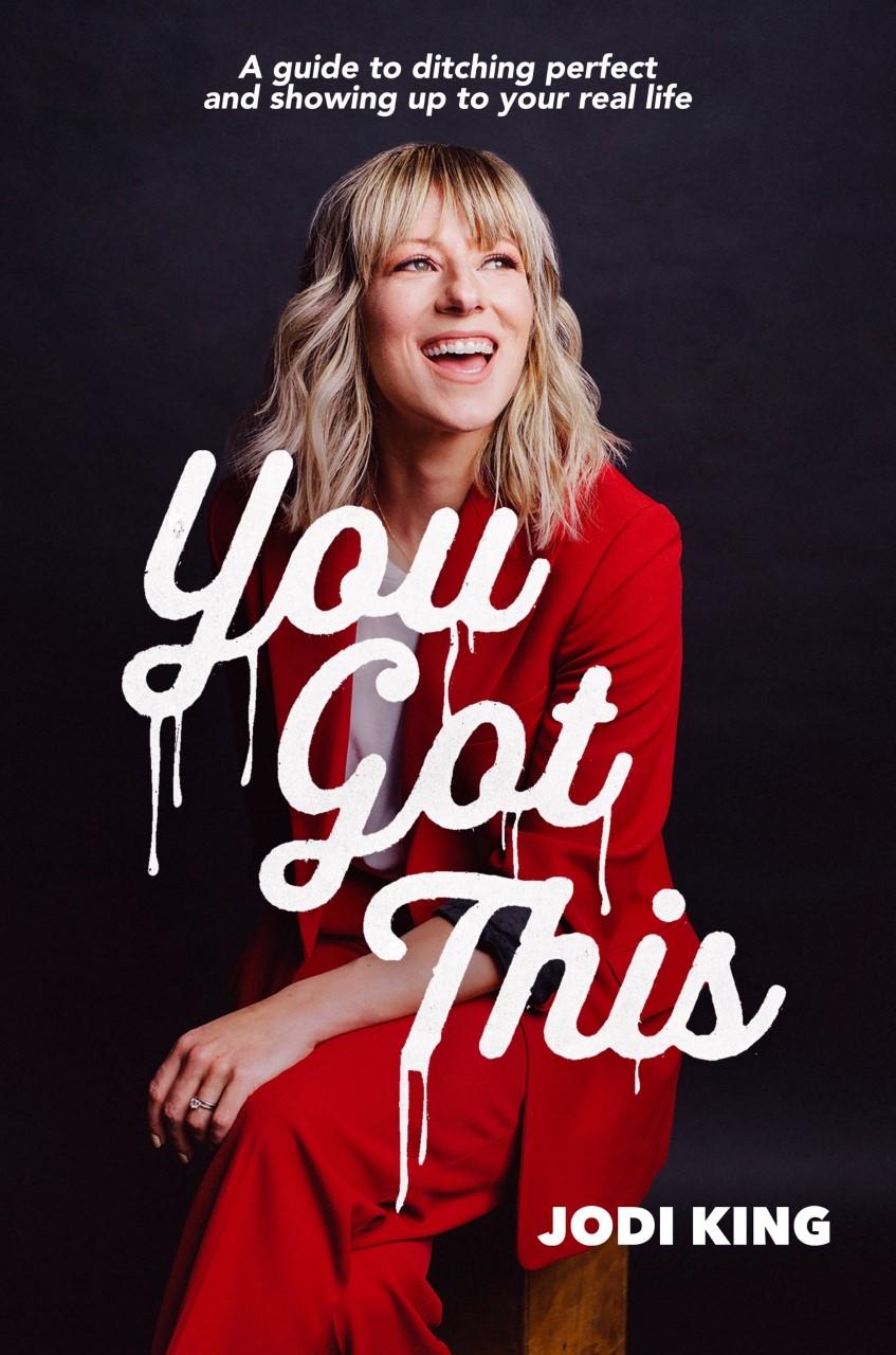 You Got This by Jodi King.